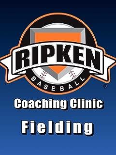 Ripken Baseball Coaching Clinic: Fielding