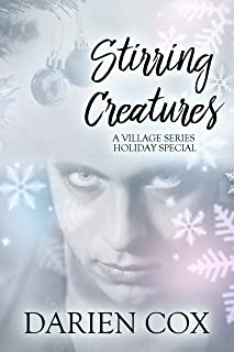 Stirring Creatures: The Village 3.5 – Holiday Special