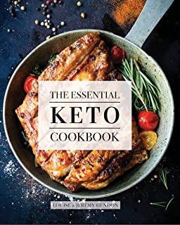 The Essential Keto Cookbook: 105 Ketogenic Diet Recipes For