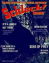 Schlock! Webzine Vol. 11, Issue 17