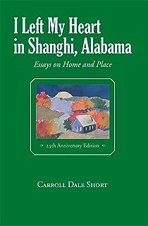 I Left My Heart in Shanghi, Alabama