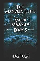The Mandela Effect - Major Memories, Book 5 Paperback