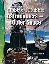From Hubble to Hubble (Earth and Space Science): Astronomers and Outer Space