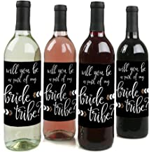 Will You Be A Part Of My Bride Tribe? - Will You Be My Bridesmaid Gift for Women - Wine Bottle Label Stickers - Set of 4