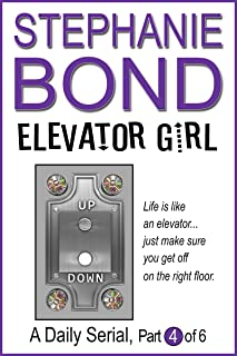 Elevator Girl: part 4 of 6