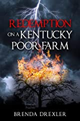 Redemption on a Kentucky Poor Farm Paperback