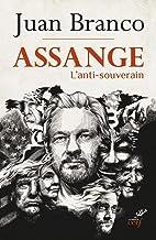 Assange - L'antisouverain