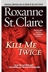 Kill Me Twice (The Bullet Catchers Book 1) Kindle Edition