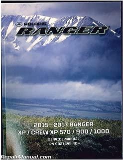 9927645 2015 2016 2017 Polaris Ranger XP CREW XP570 900 1000 Side by Side Service Manual