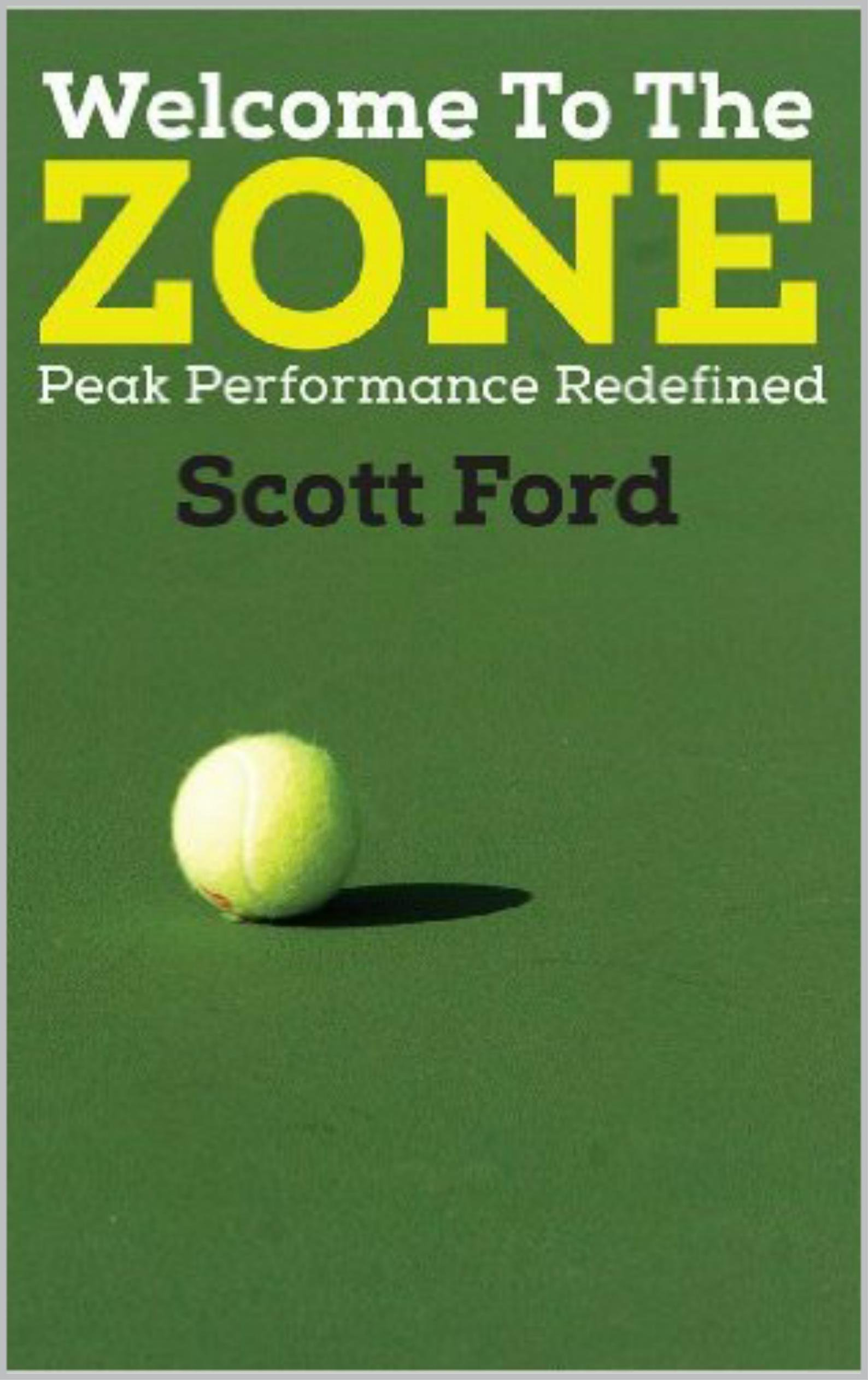 Image OfWelcome To The Zone: Peak Performance Redefined (English Edition)