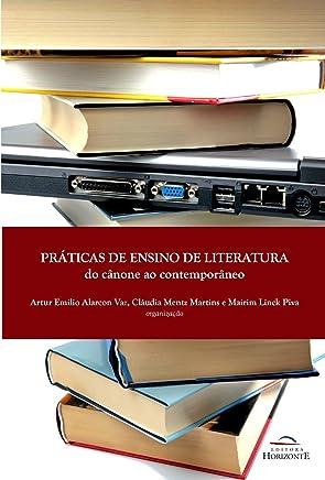 Práticas de Ensino de Literatura: do Cânone ao Contemporâneo