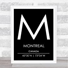 Montreal Canada Coordinates Black & White World City Travel Quote Poster Print