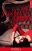 Sugar Daddy Sugar bowl - tome 1 Episode 4 (French Edition)