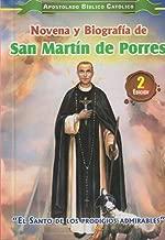 Novena y Biografía de San Martín De Porres, El Santo De Los Prodigios Admirables