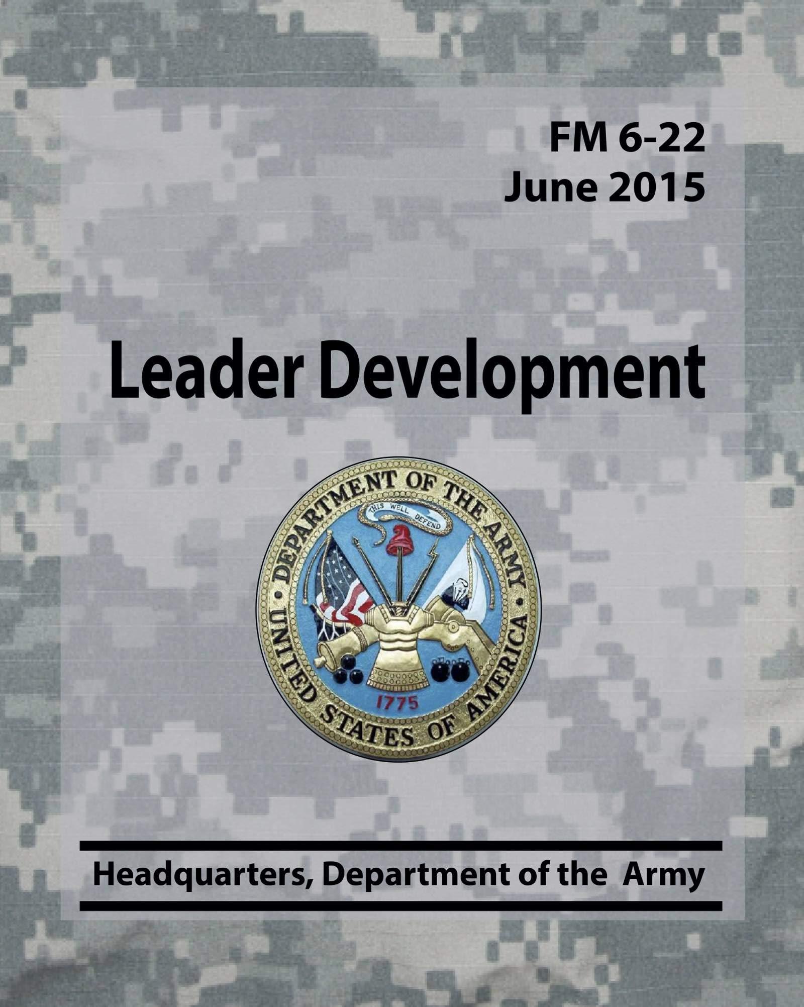Leader Development FM 6-22 (Army Doctrine Book 4)