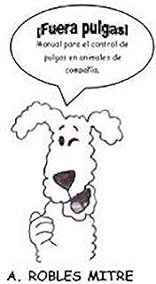¡Fuera Pulgas! Manual para el control de pulgas en animales