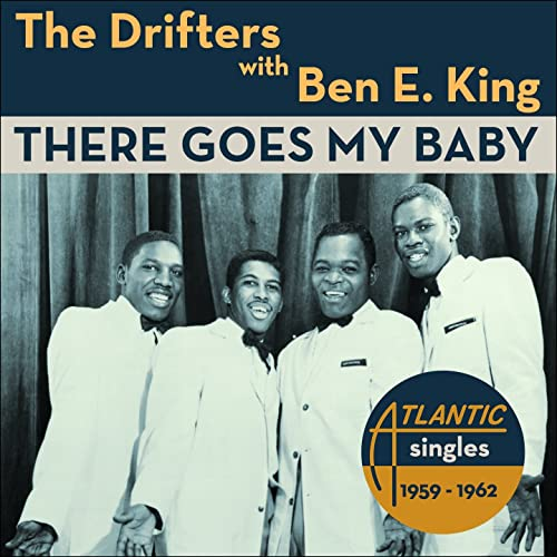 Amazon Music - The Drifters, Ben E. KingのThere Goes My Baby (The Atlantic Singles 1959 - 1952 - With Bonus Tracks) - Amazon.co.jp