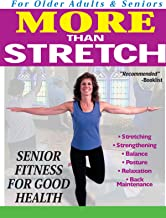 More Than Stretch Senior Fitness for Good Health
