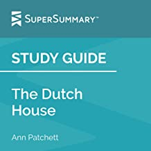 Study Guide: The Dutch House by Ann Patchett