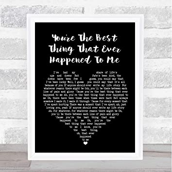 Thing that happened me best ever quotes to the You are