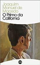 O Primo da Califórnia (Clássicos Hiperliteratura Livro 170) (Portuguese Edition)