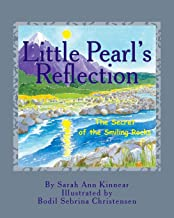 Little Pearl's Reflection: The Secret of the Smiling Rocks