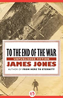 To the End of the War: Unpublished Fiction