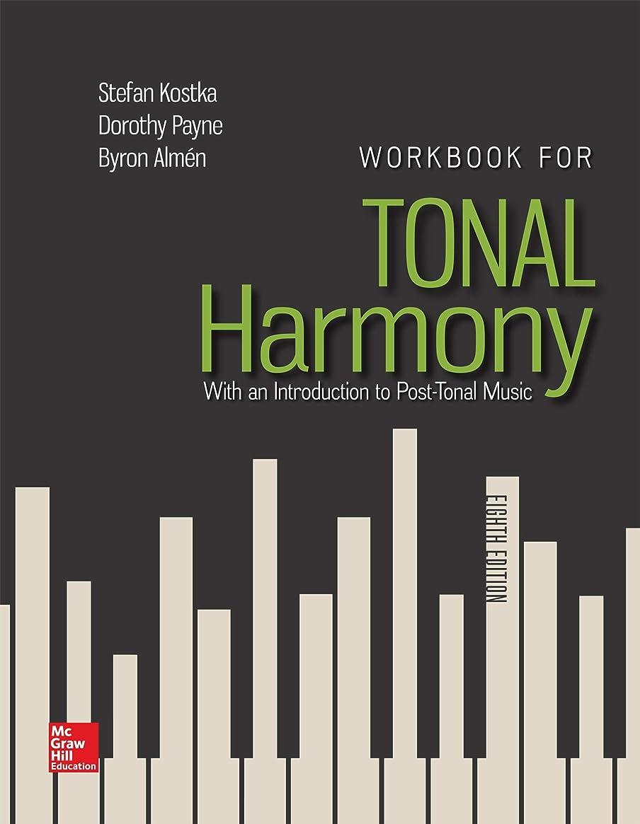 根絶する多分欠席Workbook for Tonal Harmony (English Edition)