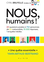 Nous, humains ! (French Edition)