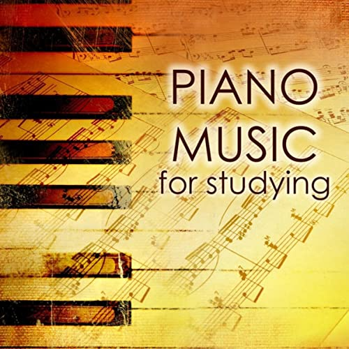 Piano Music for Studying - Deep Concentration Tracks by