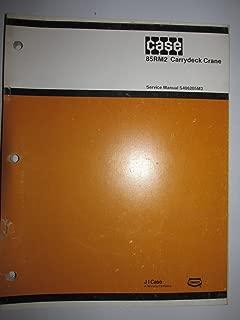 Case Drott 85RM2 Carrydeck Crane Service Shop Repair Manual Original S406205M2