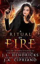 A Ritual of Fire: An FBI Dragon Shifter Adventure (The FBI Dragon Chronicles)