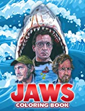Jaws Coloring Book: An Amazing Coloring Book For Relaxation And Stress Relief With Many Illustrations Of Jaws