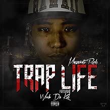 Trap Life (feat. Wooh da Kid) [Explicit]