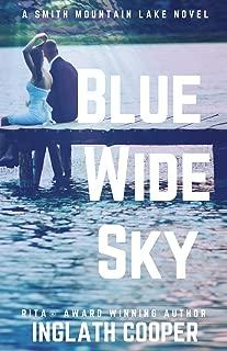 Blue Wide Sky: Book One - Smith Mountain Lake Series (Volume 1)