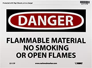 NMC D117P DANGER - FLAMMABLE MATERIAL NO SMOKING OR OPEN FLAMES Sign - 10 in. x 7 in., Red/Black Text on White, PS Vinyl Danger Sign