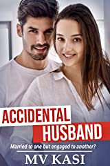 Accidental Husband: Contract Marriage with Billionaire (Indian Romance) Kindle Edition