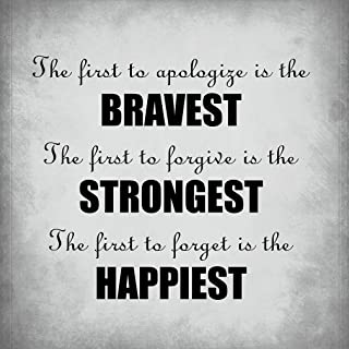 The First to Apologize is The Bravest Th? Funny Family Novelty Sign Light Grey Background