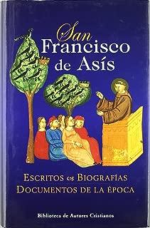 San Francisco de Asis - Escritos y Biografias (Spanish Edition)