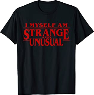 I Myself Am Strange And Unusual 80s 90s Fans T-Shirt