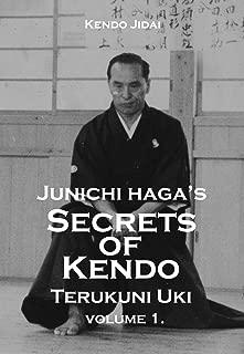 Junichi Haga's Secrets of Kendo, Volume 1 (Kendo Jidai, Junichi Haga's Secrets of Kendo) (English Edition)