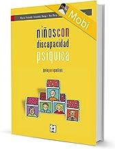 Niños con discapacidad psíquica. Guía para padres (Ebooks nº 2)