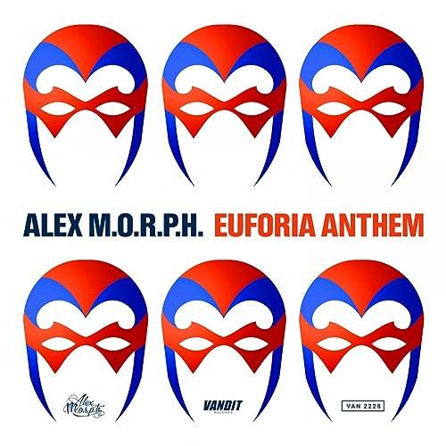Euforia Anthem de Alex M.O.R.P.H. en Amazon Music - Amazon.es