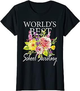 Womens World's Best School Secretary Flower T Shirt Mother's Day