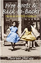 Free Boots & Back to Backs - Memories of a 1950's