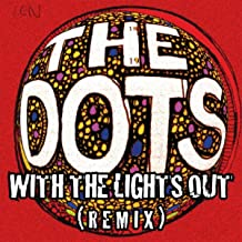 With the Lights Out (Remix)