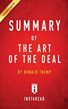 Summary of The Art of the Deal: by Donald Trump   Includes Analysis