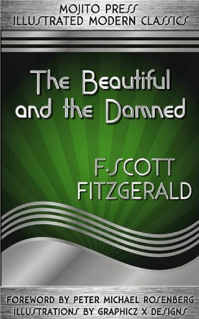 イブニングペレット疲労The Beautiful and the Damned (English Edition)
