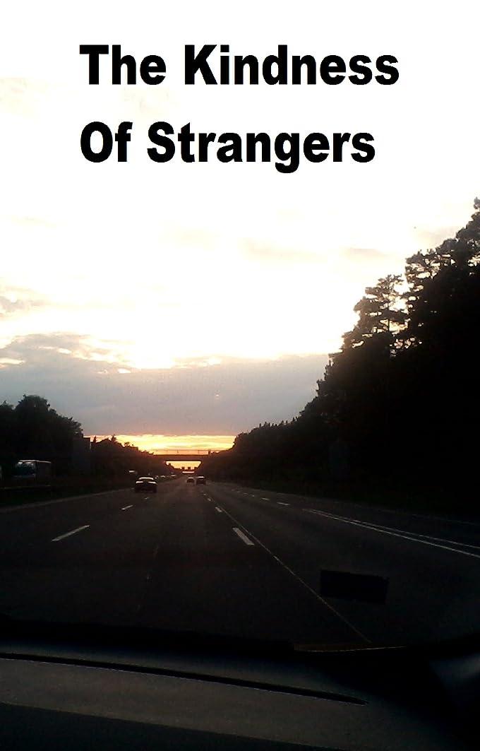 千メンテナンス早いThe Kindness of Strangers: Eurohitch (English Edition)