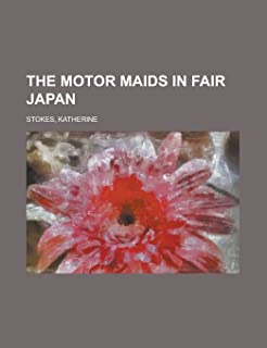 The Motor Maids in Fair Japan